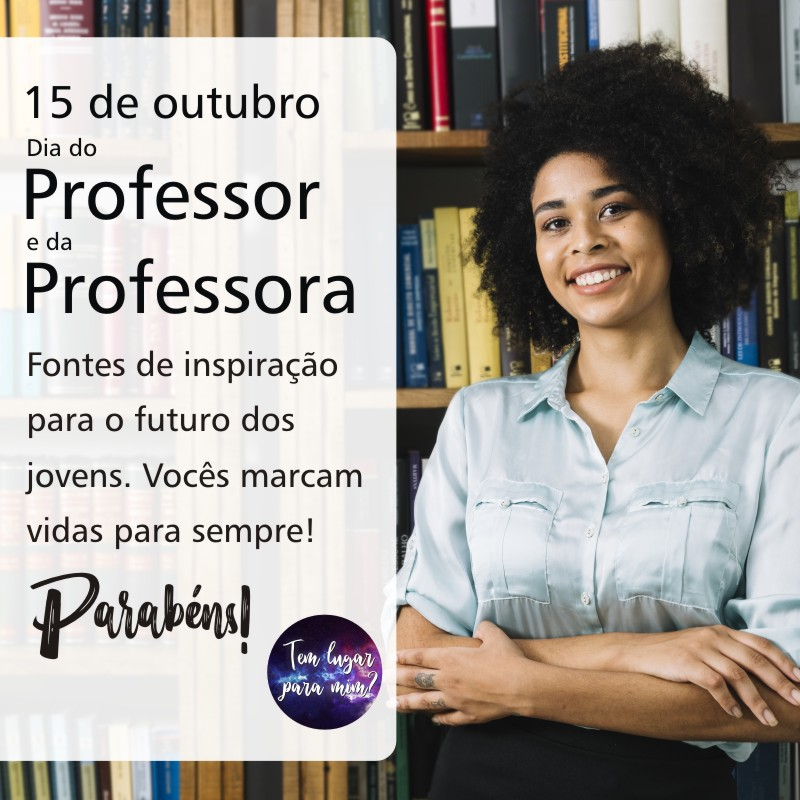 Dia do professor e da professora